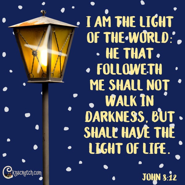 I love the analogy of not having to walk in darkness- so much hope and love