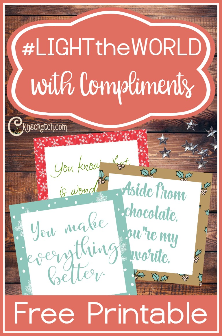 Free printable compliment cards to help you serve this December #LIGHTtheWORLD
