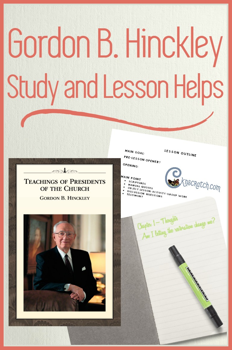 The best resource for teaching Gordon B. Hinckley lessons!
