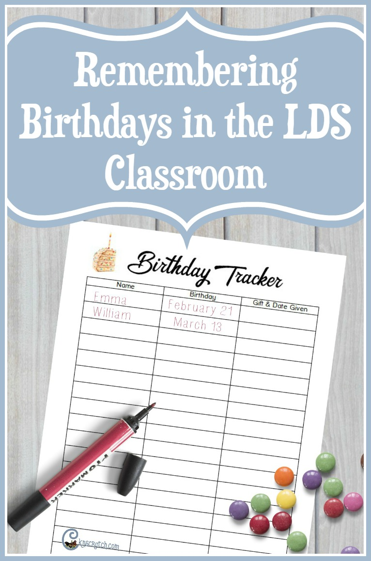 Free Birthday tracker and ideas for birthdays in the LDS classroom