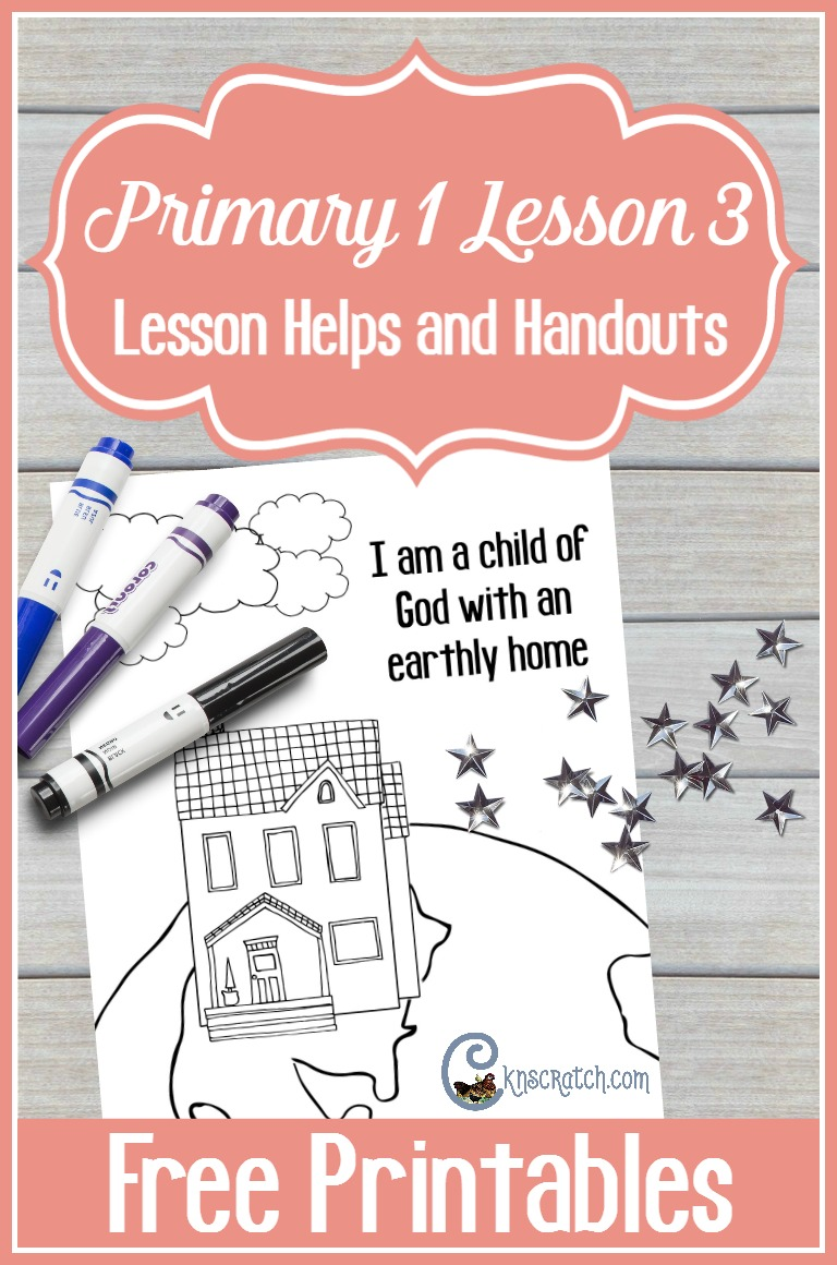 Excellent LDS lesson prep site! Here's helps for Primary 1 Lesson 3: Heavenly Father's Plan for Us (Sunbeams)