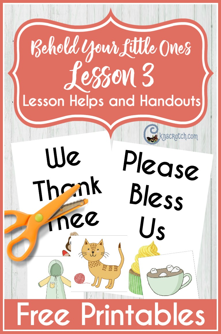 Free handouts to help teach Behold Your Little Ones Lesson 3: I Can Pray to Heavenly Father