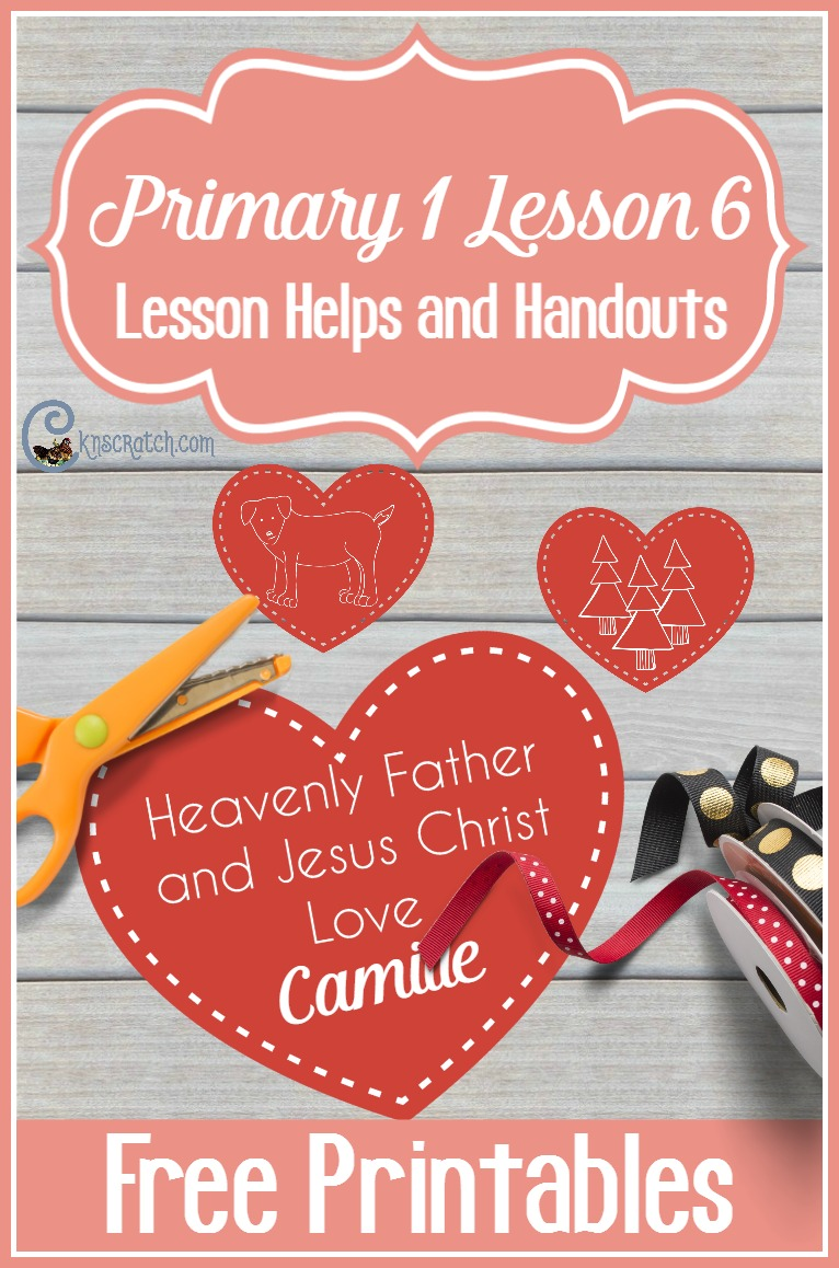 Great LDS resource for teaching Primary 1 Lesson 6: Heavenly Father and Jesus Love Me (Sunbeams)