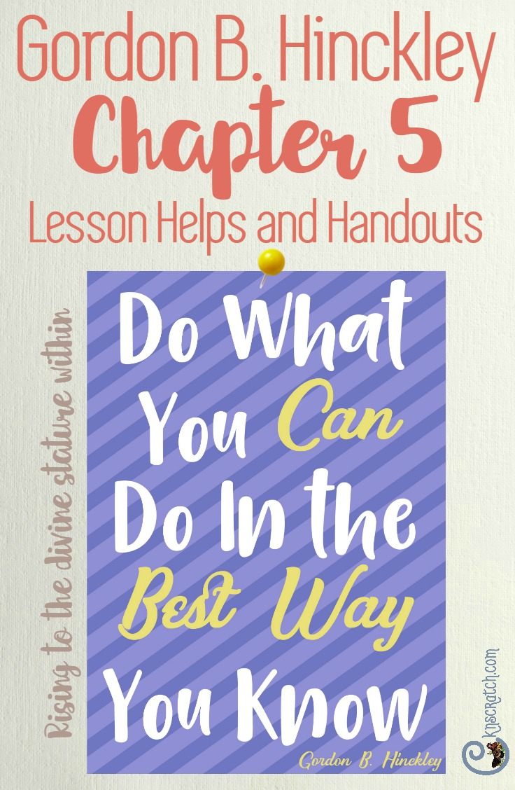 Great teaching tips, resources, and more for teaching Gordon B. Hinckley Chapter 5: Daughters of God