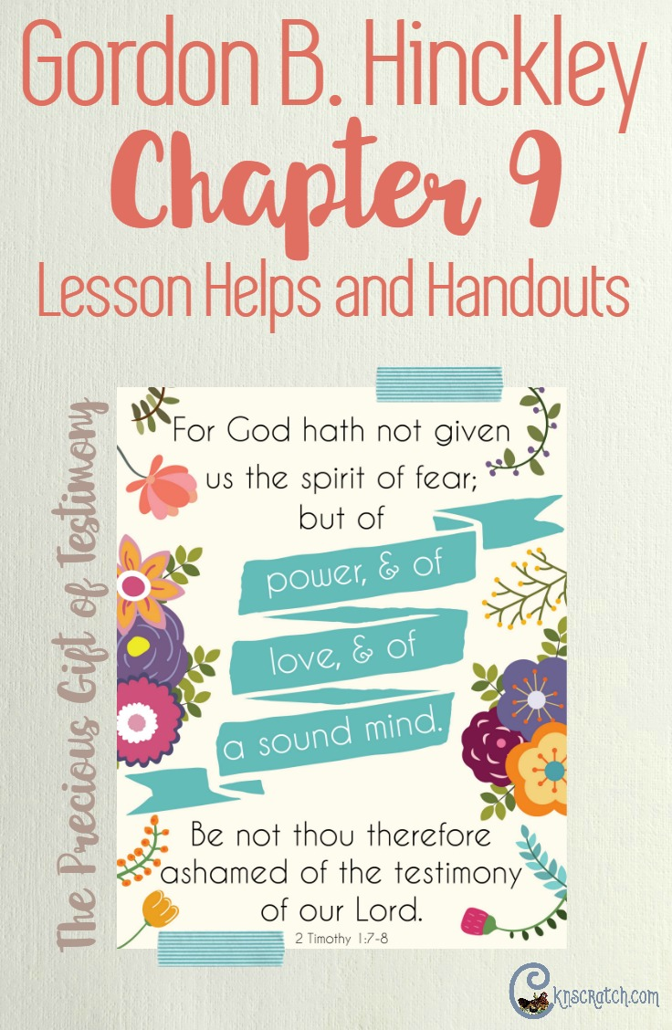 Great resource to teach Gordon B. Hinckley Chapter 9: The Precious Gift of Testimony