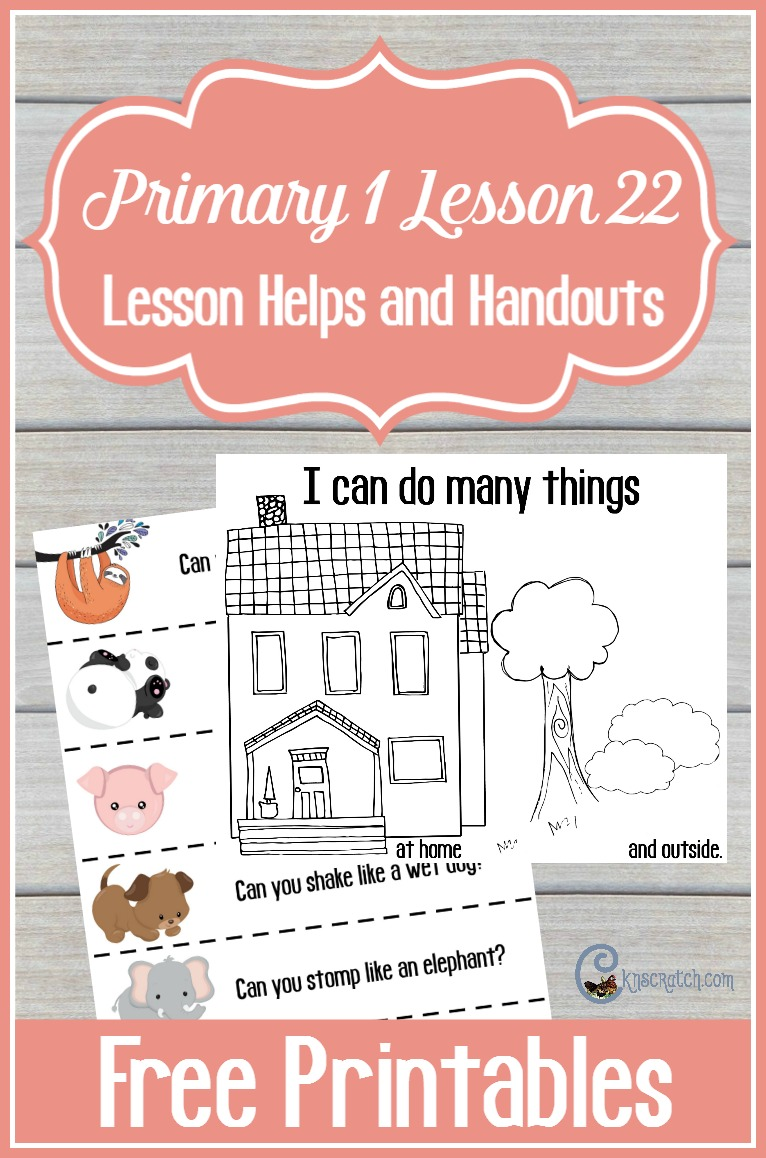 These are fun! Great free handouts and ideas for Primary 1 Lesson 22: I Can Do Many Things