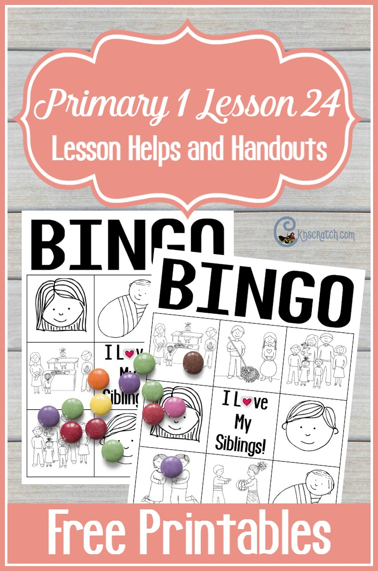 Fun! Free Sibling Bingo for LDS Primary 1 Lesson 24: I Love My Brothers and Sisters