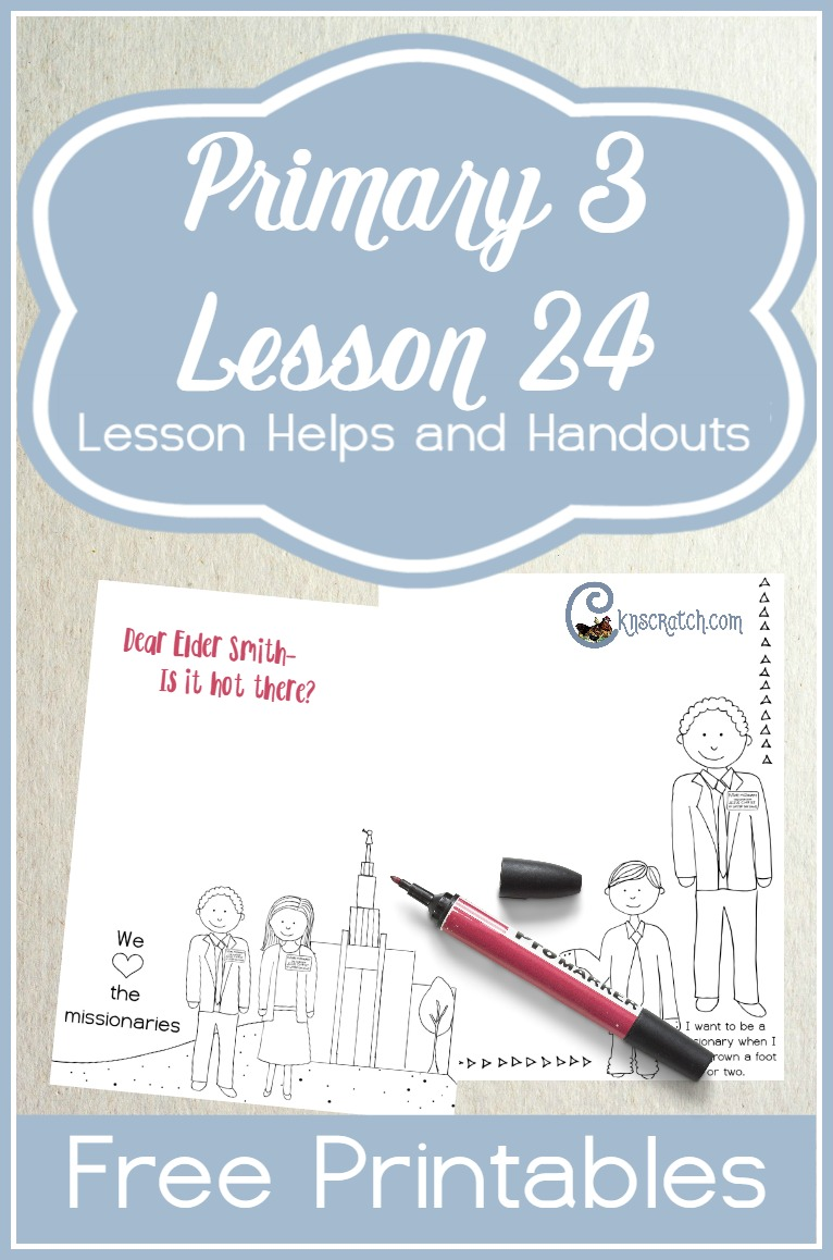 Missionary stationary! Great for Primary 3 Lesson 24: The Lord Helps Missionaries