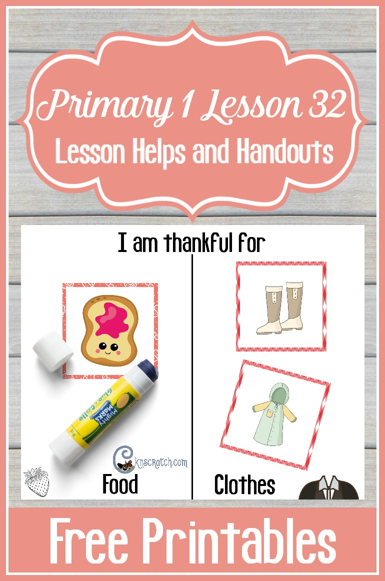 Great LDS handouts for teaching Primary 1 Lesson 32: I Am Thankful for Food and Clothing