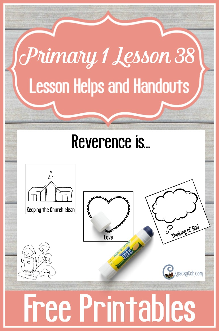 Free LDS handouts to help teach Primary 1 Lesson 38: I Can Be Reverent
