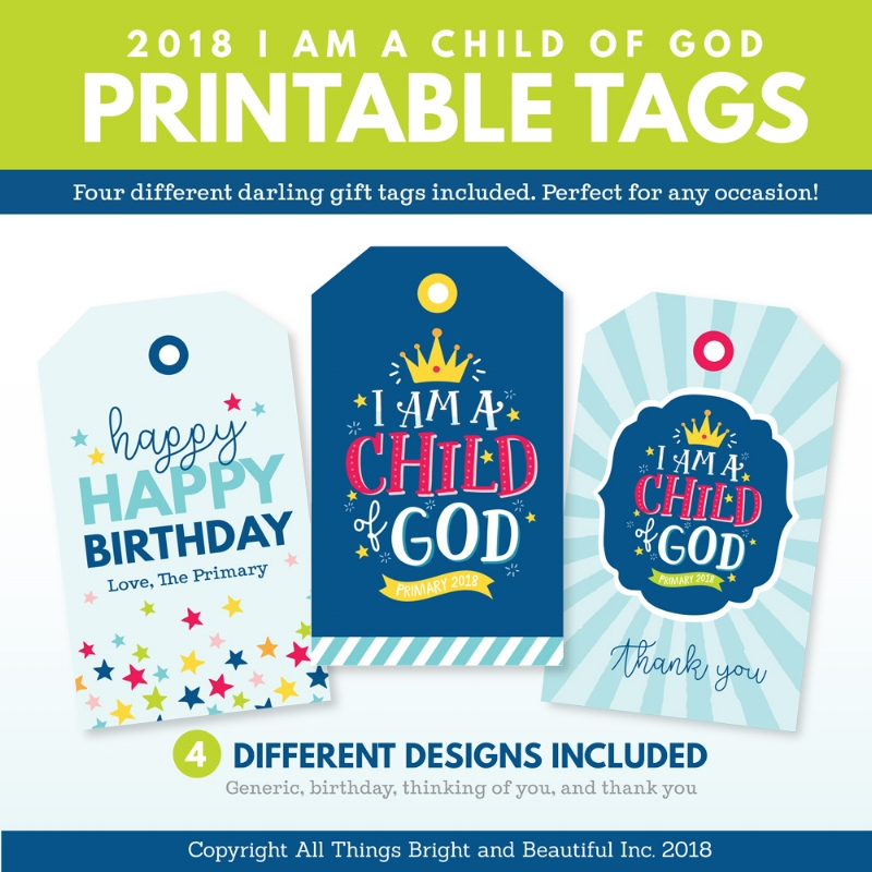 2018 LDS Primary Theme I Am a Child of God gift tags