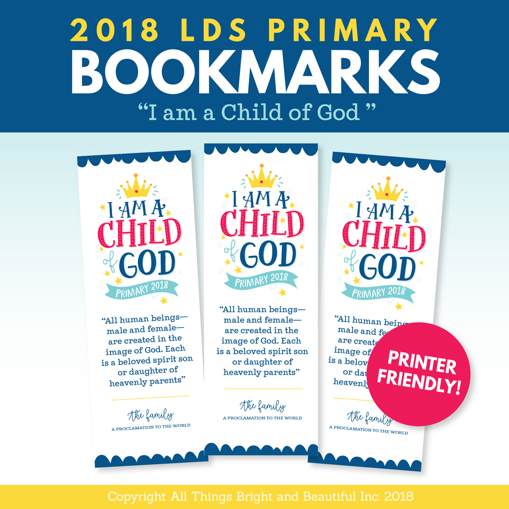 2018 LDS Primary Bookmarks I am a Child of God- these are cute