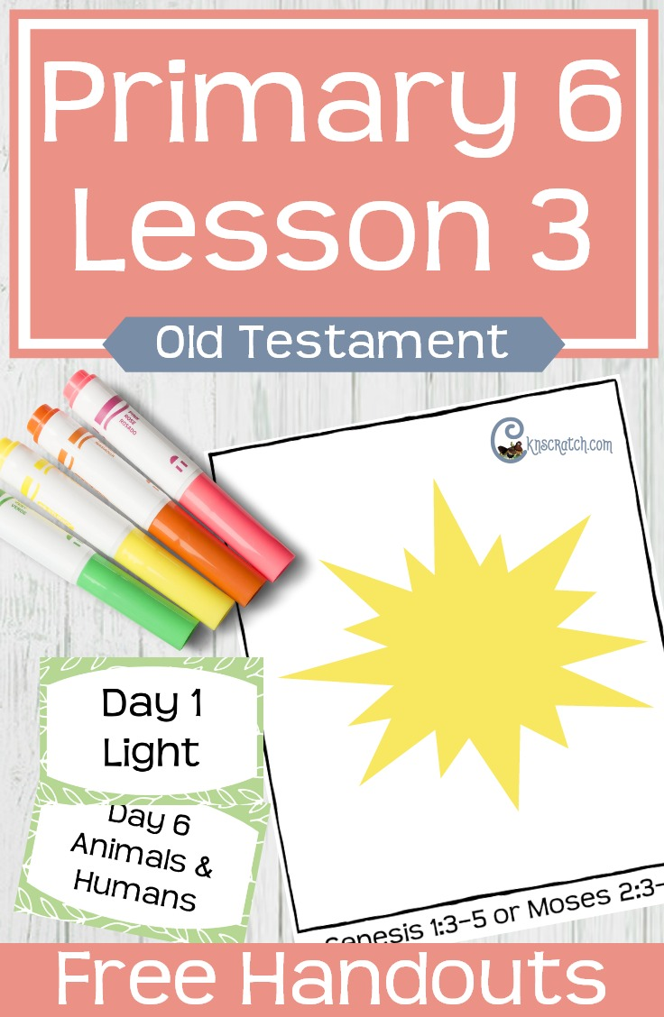 Great free LDS handouts and helps for teaching Primary 6 Lesson 3 (Old Testament): The Creation