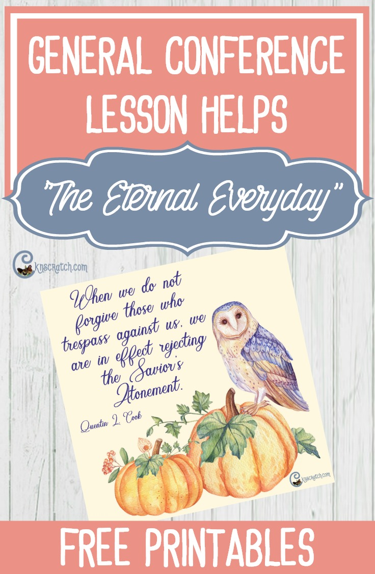 """Great lesson helps for """"The Eternal Everyday"""" by Elder Quentin L. Cook #LDS"""