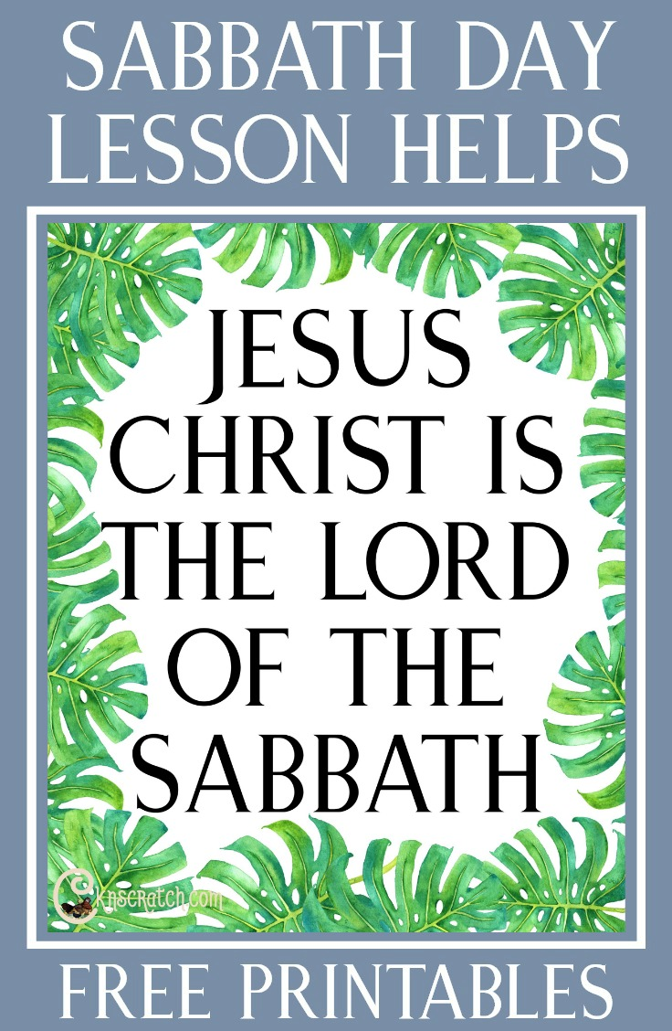 """Teaching helps for """"Jesus Christ Is the Lord of the Sabbath"""" #LDS #Sabbath"""