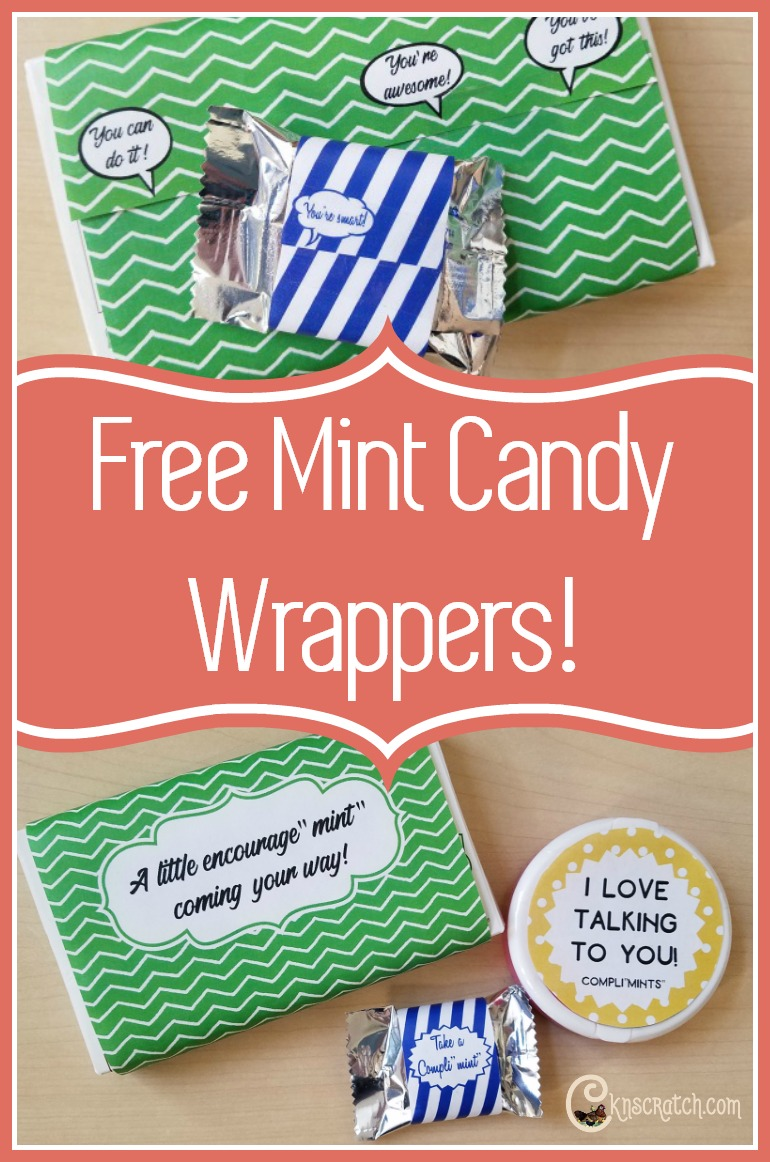 "Ha, ha. These are great- encourage""mint"" and compli""mint"" Free printable mint candy wrappers"