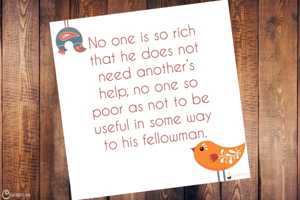 Love this quote- great reminder that we all need help and should accept it when given