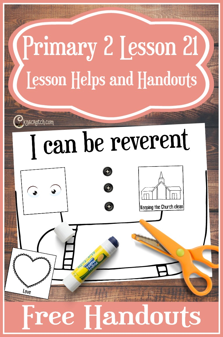Great free handouts and resources to help you teach LDS Primary 2 Lesson 21: I Can be Reverent #LDSprimary #Mormon
