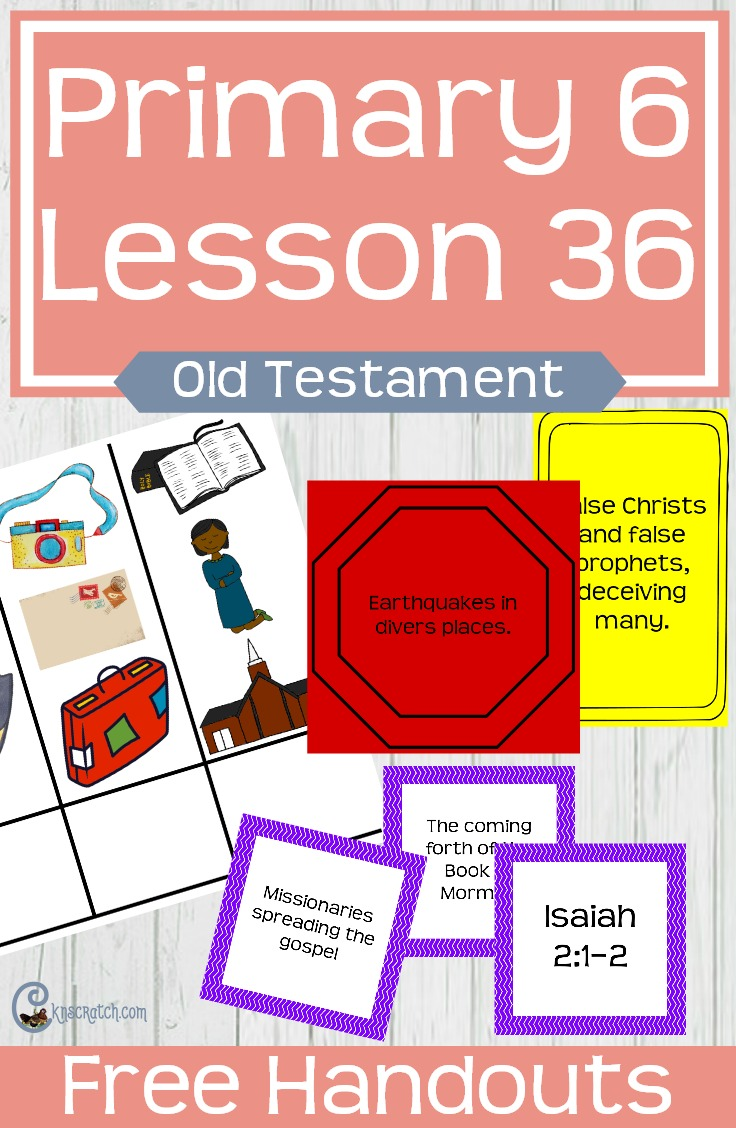So many free handouts- what a great resource! Helps and handouts for teaching LDS Primary 6 Lesson 36: The Prophet Isaiah #LDS #Mormon #LDSprimary