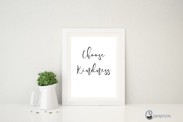 Free Choose Kindness print #bekind #freeprintable