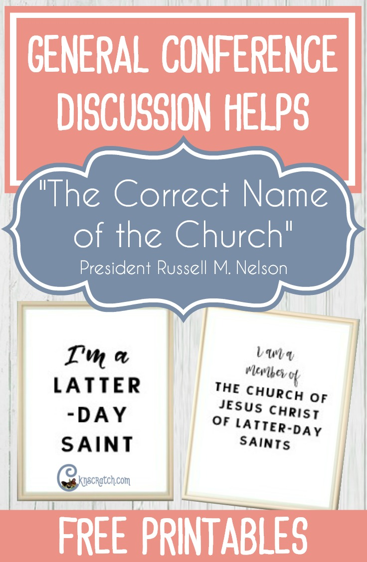 """Great discussion ideas (and free printables!) for teaching """"The Correct Name of the Church"""" by President Russell M. Nelson #LatterdaySaint #GeneralConference"""