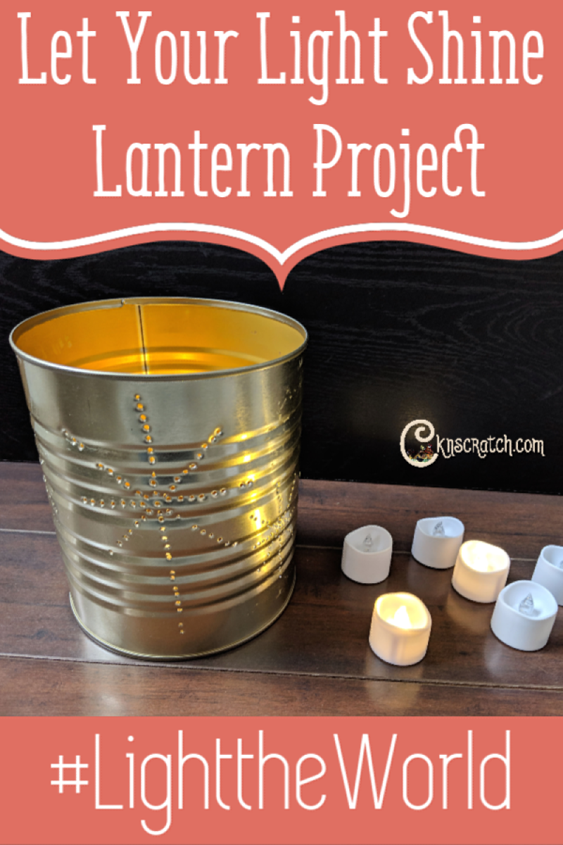 Love this lantern object lesson and activity for #LIGHTtheWORLD #LatterdaySaint