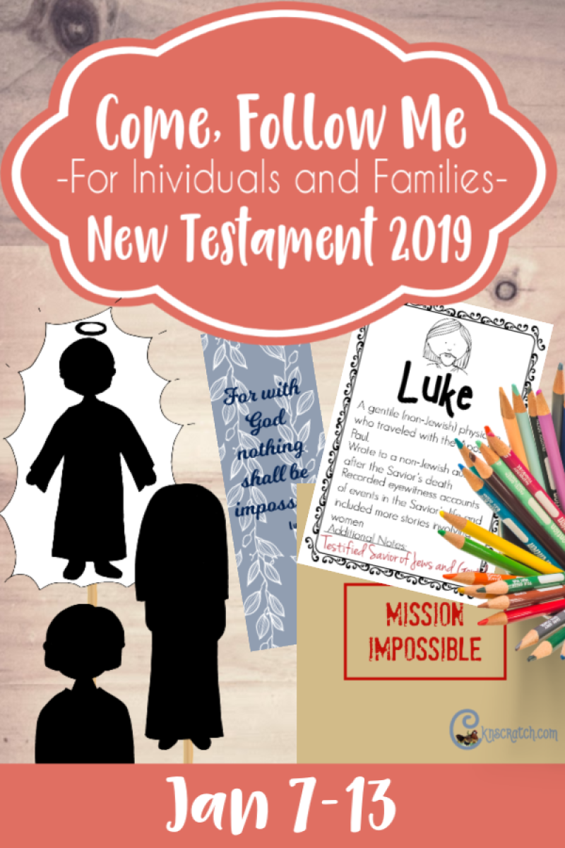 Great lesson helps and tons of free printables for New Testament Come, Follow Me 2019 (Jan 7-13) #LatterdaySaints #LDS #ComeFollowMe2019