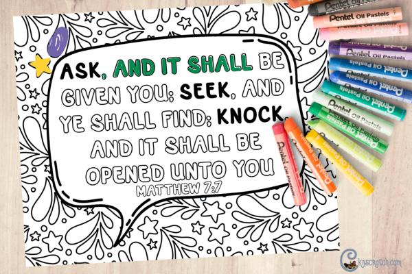 Matthew 7:7 free coloring page (ask, seek, knock) #teachlikeachicken