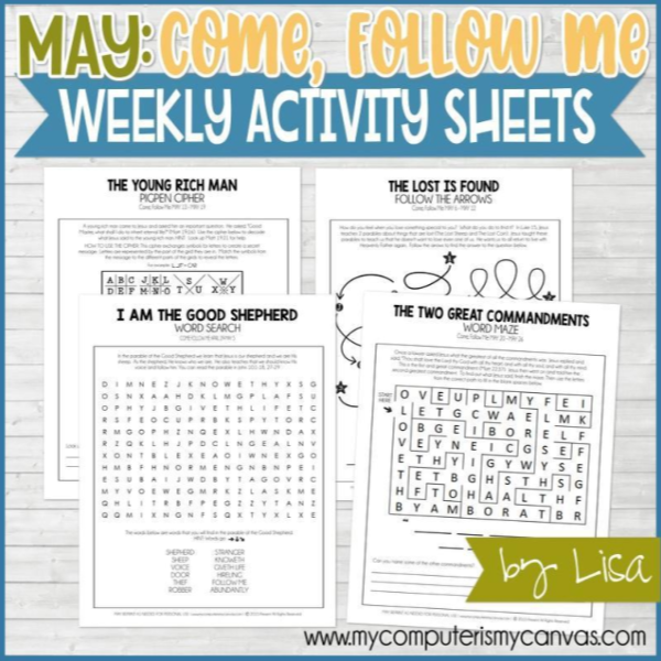Great Come Follow Me activity pages for May from My Computer is My Canvas