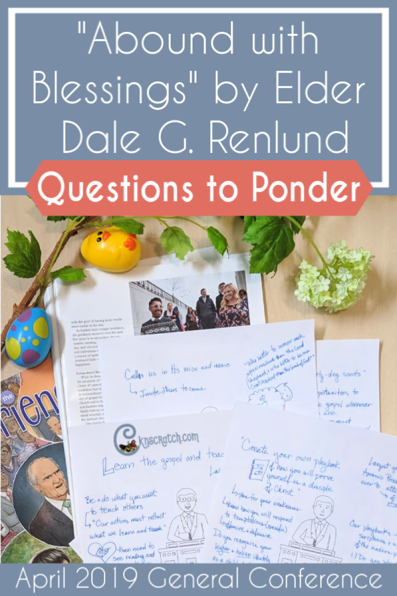 "Great questions to discuss and ponder ""Abound with Blessings"" by Elder Dale G. Renlund (April 2019) #teachlikeachicken #GeneralConference #ReliefSociety"