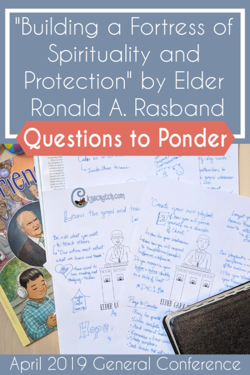 "Great list of questions to discuss ""Building a Fortress of Spirituality and Protection"" by Elder Ronald A. Rasband (April 2019) #teachlikeachicken #GeneralConference #LDS"