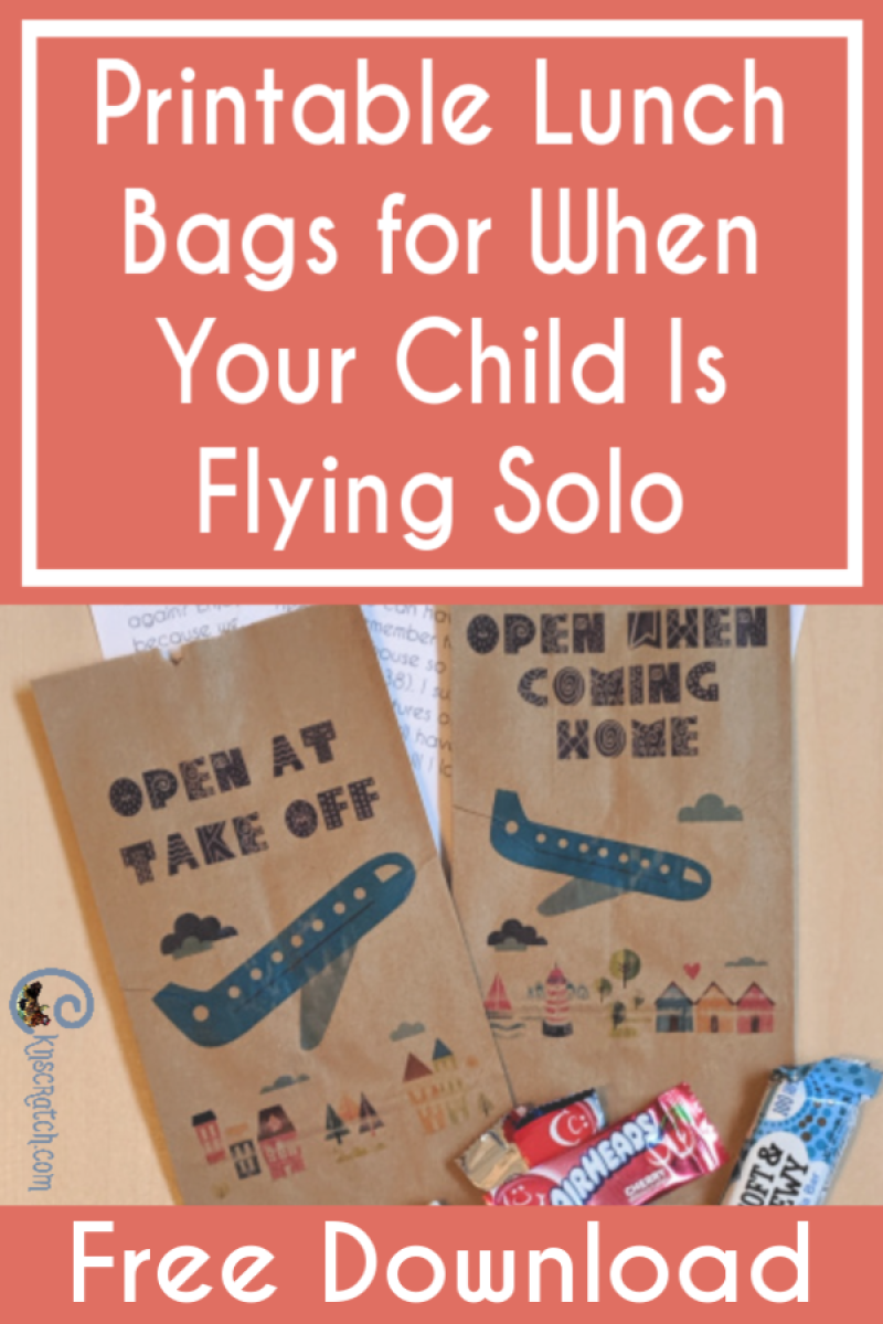 Love this idea and the cute and easy printable lunch sacks for when your child flies solo #teachlikeachicken #travelwithkids #vacation