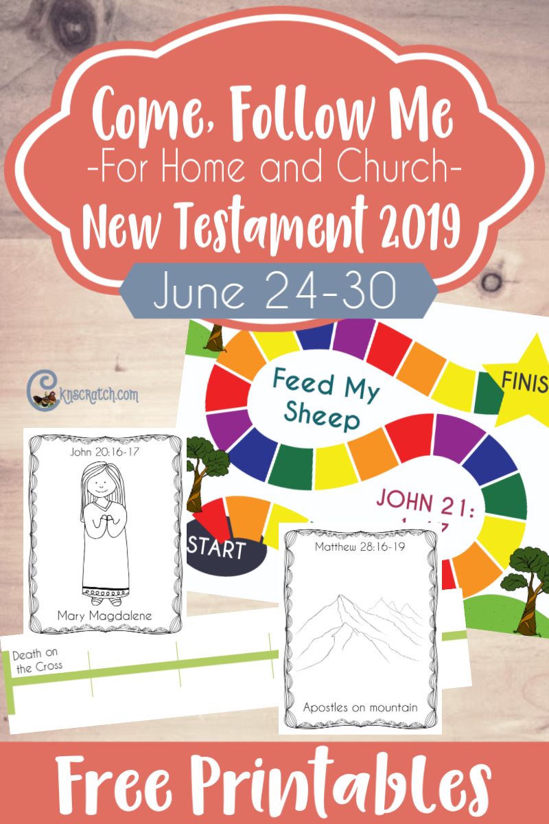 "What great free printable handouts and ideas for teaching about the resurrection and ""Feed my sheep"" Goes with Matthew 28; Mark 16; Luke 24; John 20-21 (June 24-30) #teachlikeachicken #LDS #ComeFollowMe"