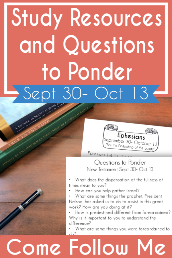 """Love these study resources and questions to ponder for Come Follow Me lesson Ephesians """"For the Perfecting of the Saints"""" (Sept 30- Oct 13) #teachlikeachicken #LDS #ComeFollowMe"""