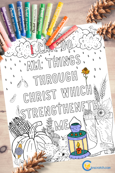 """Love this coloring page! """"I can do all things through Christ which strengtheneth me"""" Goes with Come Follow Me Philippians; Colossians (October 14-20) #teachlikeachicken #LDS #ComeFollowMe"""