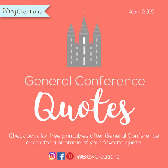 Free General Conference quotes from BitsyCreations