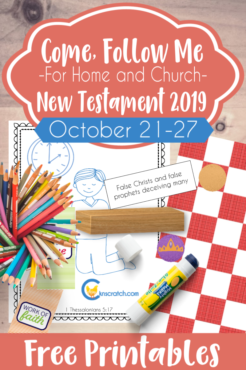 "Love the ideas and printables for teaching Come Follow Me 1 and 2 Thessalonians ""Be Not Shaken in Mind, or Be Troubled"" (October 21-27) #teachlikeachicken #LDS #ComeFollowMe"