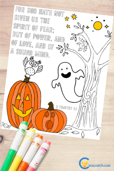 One of my favorite scriptures! Glad it's a coloring page now and it's great for Halloween (2 Timothy 1:7) #teachlikeachicken #ComeFollowMe #Halloween