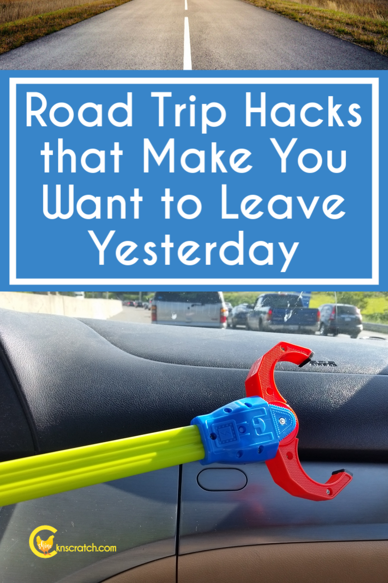 Road Trip Hacks That Make You Want To Leave Yesterday Chicken Scratch N Sniff