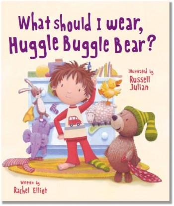 What Should I Wear, Huggle Buggle Bear?.jpg