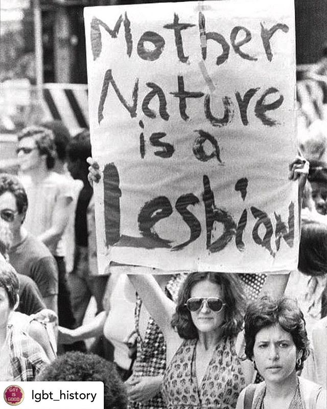 """👯♀️ ....... Posted @withrepost • @lgbt_history """"MOTHER NATURE IS A LESBIAN,"""" Christopher Street Liberation Day, New York City, June 24, 1976. Photo by Bettye Lane. #lgbthistory #HavePrideInHistory #EarthDayIsEveryDay"""