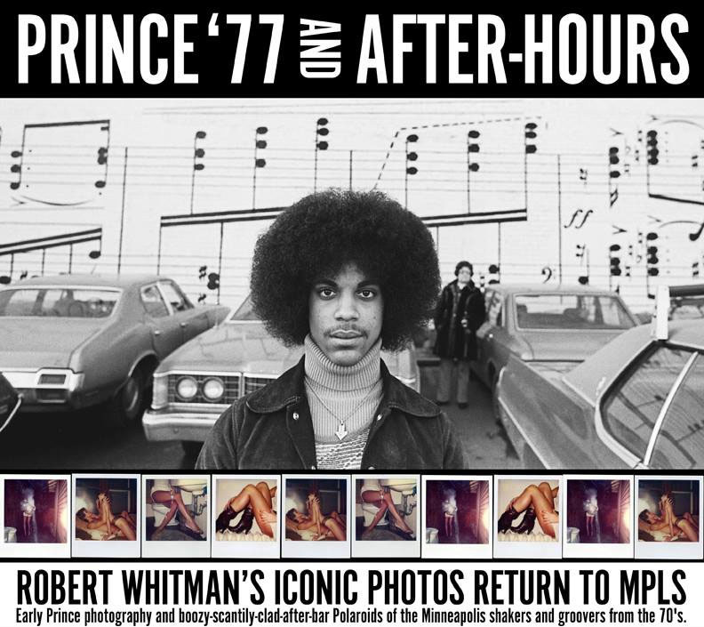 PRINCE '77 AND AFTER-HOURS: HISTORIC PHOTOGRAPHS BY ROBERT WHITMAN