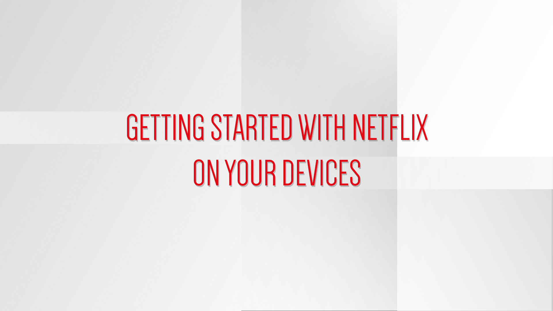 Netflix_HowTo_02.jpg