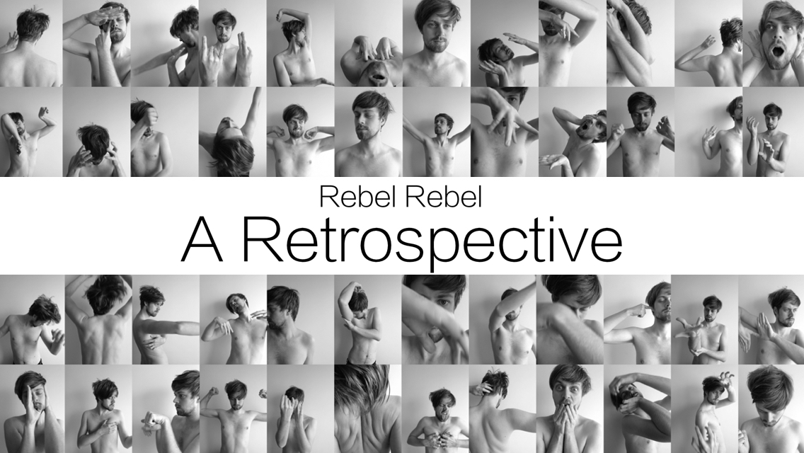 A RETROSPECTIVE - REBEL REBEL