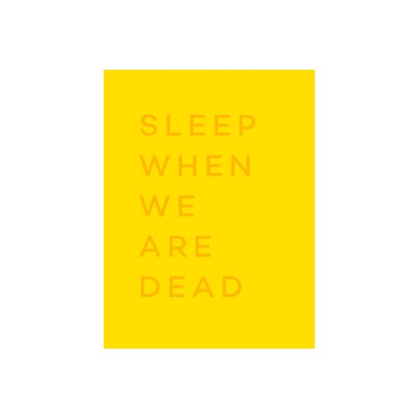 Sleepwhenweredead_travelprint_shop_roamby42pressed_cutout_e2f3f30d-a4ca-4b19-b370-620b7349a961_600x600_crop_center.jpg
