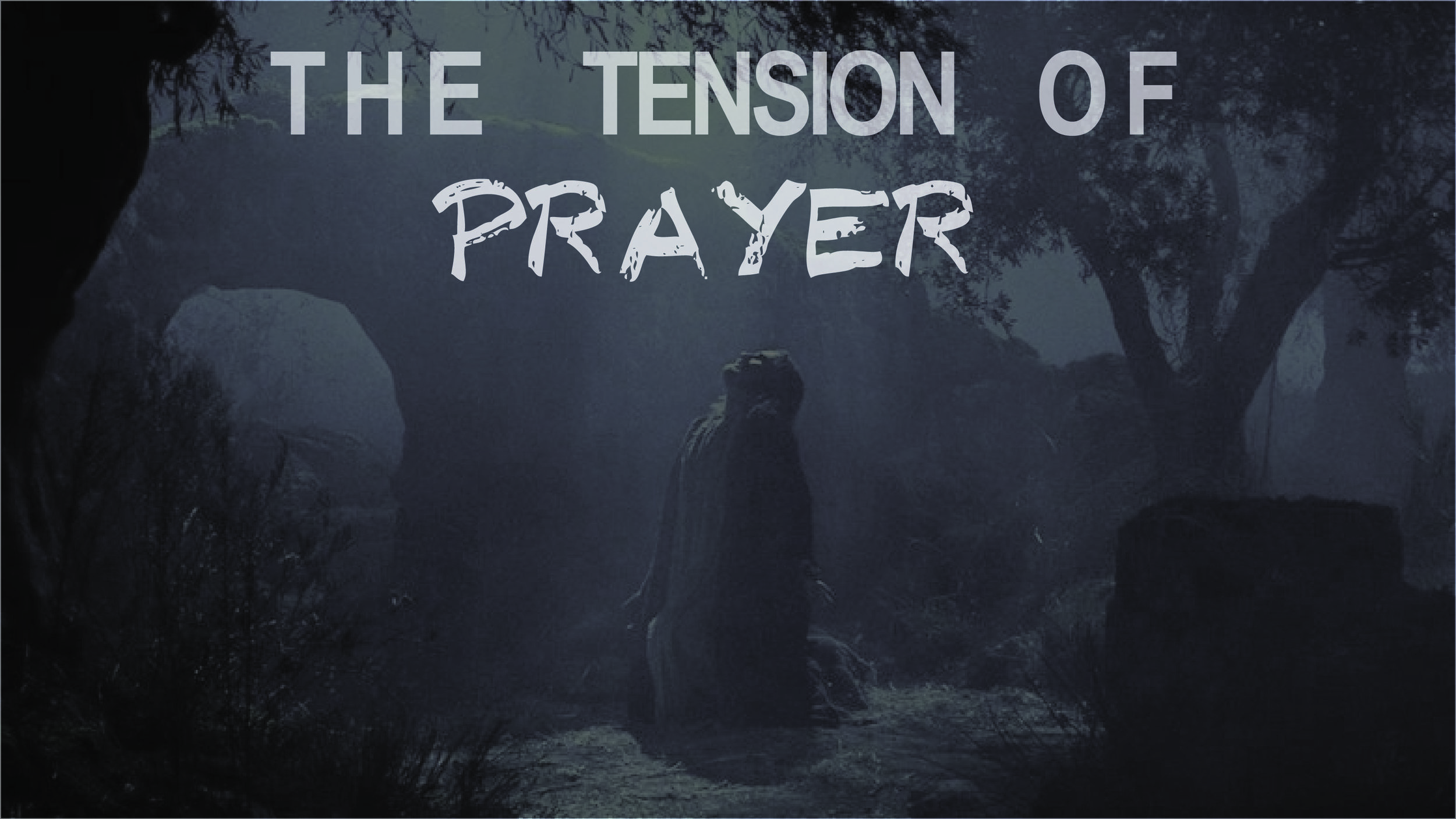 tensionofprayer-01.jpg