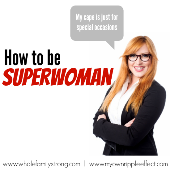 How-to-be-Superwoman.png