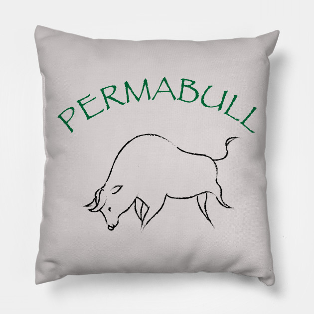 Permabull Pillow.jpg