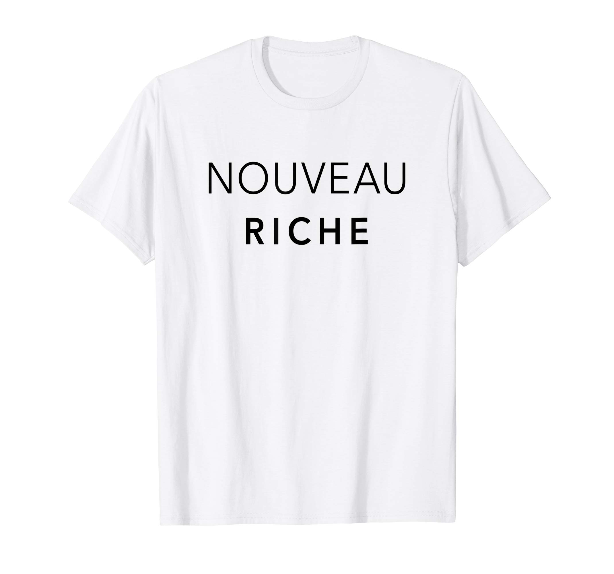 Nouveau Riche Black Text T-Shirt