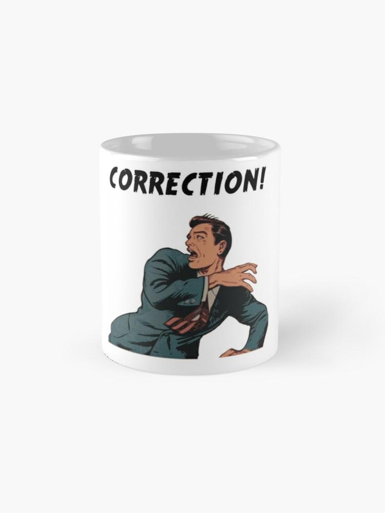 Correction mug.jpg